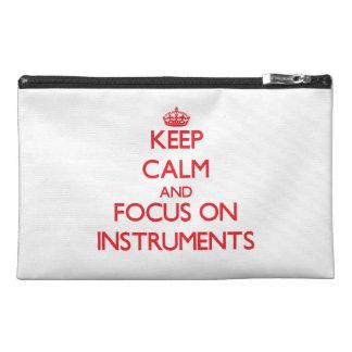 Guarde la calma y el foco en los instrumentos