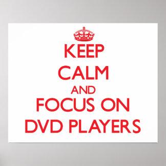 Guarde la calma y el foco en los jugadores de DVD Impresiones