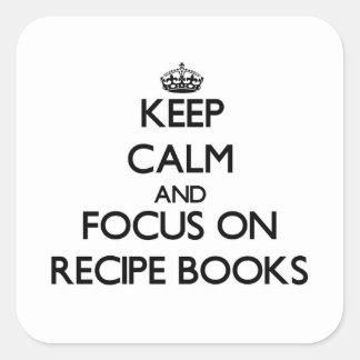 Guarde la calma y el foco en los libros de la calcomania cuadradas personalizadas