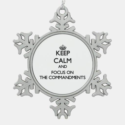 Guarde la calma y el foco en los mandamientos adornos