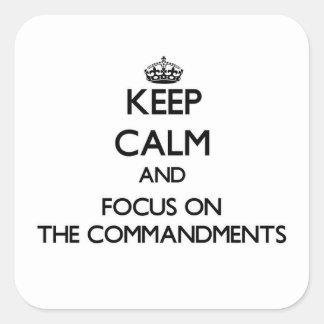 Guarde la calma y el foco en los mandamientos calcomanía cuadradas personalizadas