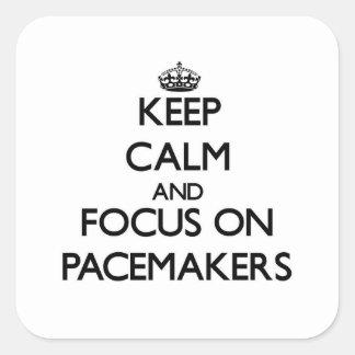 Guarde la calma y el foco en los marcapasos colcomanias cuadradas personalizadas