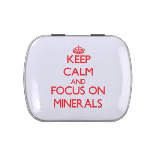 Guarde la calma y el foco en los minerales