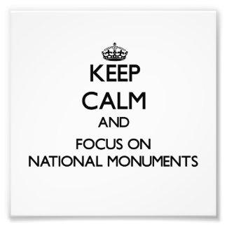 Guarde la calma y el foco en los monumentos nacion fotografías