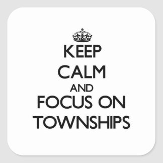 Guarde la calma y el foco en los municipios