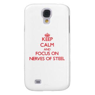 Guarde la calma y el foco en los nervios del acero