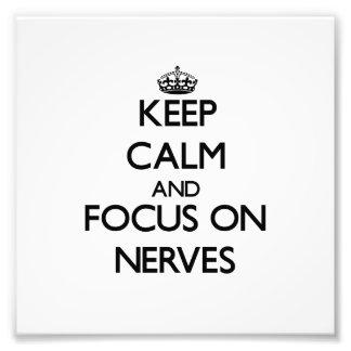 Guarde la calma y el foco en los nervios impresion fotografica