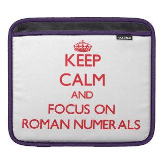 Guarde la calma y el foco en los números romanos mangas de iPad