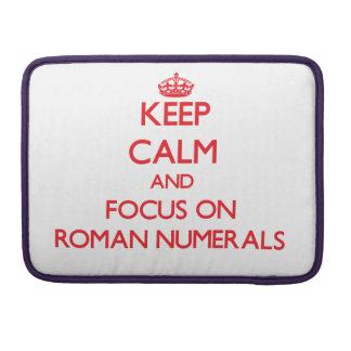 Guarde la calma y el foco en los números romanos funda macbook pro
