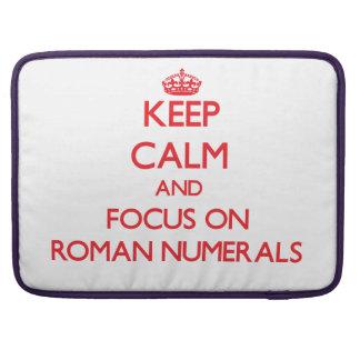 Guarde la calma y el foco en los números romanos funda para macbook pro