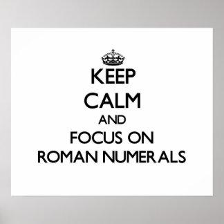 Guarde la calma y el foco en los números romanos poster