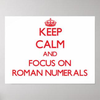 Guarde la calma y el foco en los números romanos