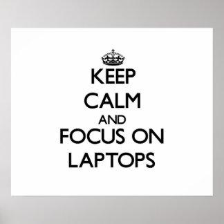 Guarde la calma y el foco en los ordenadores portá posters