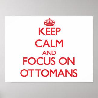 Guarde la calma y el foco en los otomanos posters