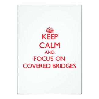 Guarde la calma y el foco en los puentes cubiertos