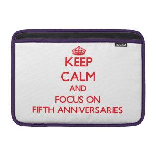 Guarde la calma y el foco en los quintos aniversar fundas MacBook