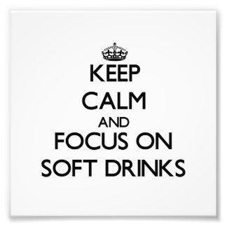 Guarde la calma y el foco en los refrescos