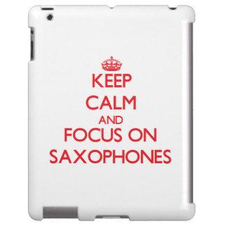 Guarde la calma y el foco en los saxofones
