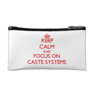 Guarde la calma y el foco en los sistemas de casta