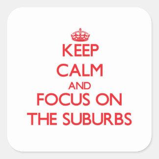 Guarde la calma y el foco en los suburbios colcomanias cuadradas