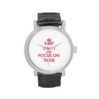 Guarde la calma y el foco en los taxis reloj