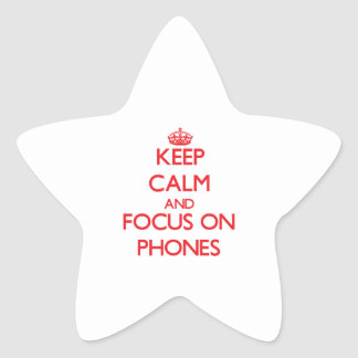 Guarde la calma y el foco en los teléfonos