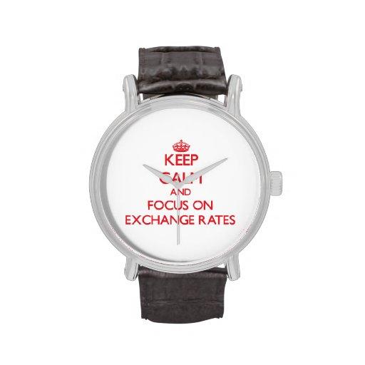 Guarde la calma y el foco en los TIPOS DE CAMBIO Relojes De Pulsera