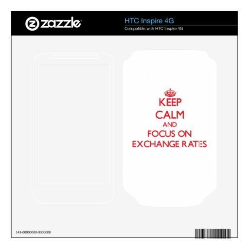 Guarde la calma y el foco en los TIPOS DE CAMBIO Calcomanías Para HTC Inspire 4G
