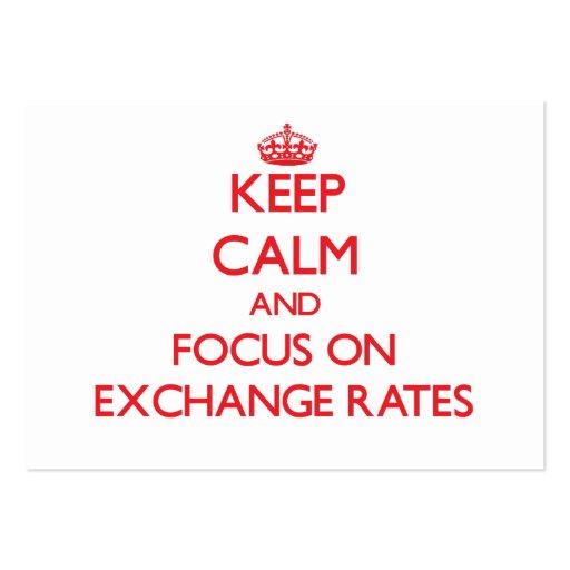 Guarde la calma y el foco en los TIPOS DE CAMBIO Plantillas De Tarjeta De Negocio