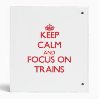 Guarde la calma y el foco en los trenes