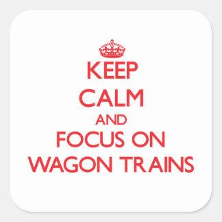 Guarde la calma y el foco en los trenes de pegatina cuadrada