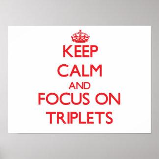 Guarde la calma y el foco en los tríos poster
