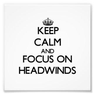 Guarde la calma y el foco en los vientos de proa