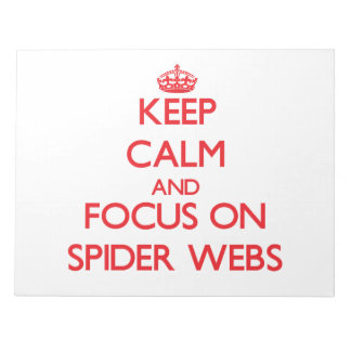 Guarde la calma y el foco en los Web de araña Blocs De Papel