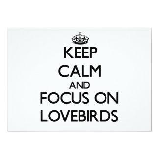 """Guarde la calma y el foco en Lovebirds Invitación 5"""" X 7"""""""