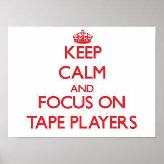 Guarde la calma y el foco en magnetófonos posters