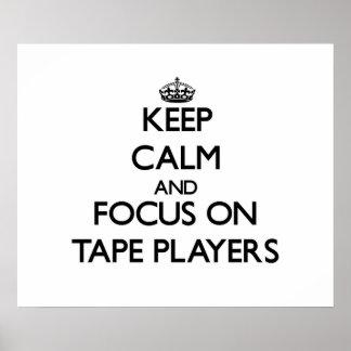 Guarde la calma y el foco en magnetófonos poster