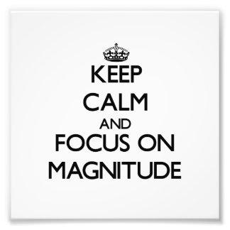 Guarde la calma y el foco en magnitud