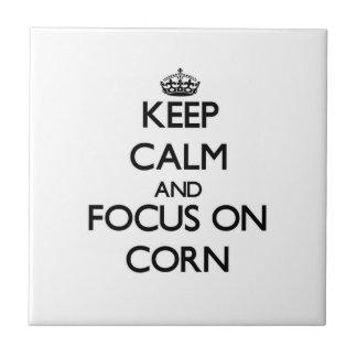 Guarde la calma y el foco en maíz