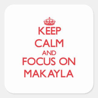 Guarde la calma y el foco en Makayla Colcomanias Cuadradass
