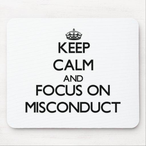 Guarde la calma y el foco en mala conducta tapetes de ratones