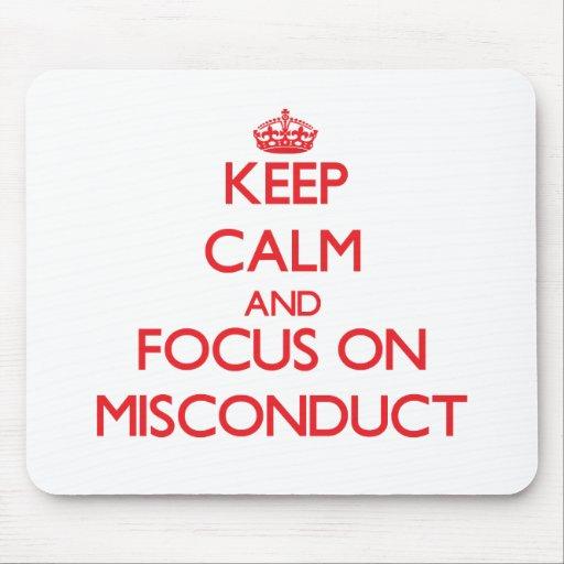 Guarde la calma y el foco en mala conducta tapete de ratones