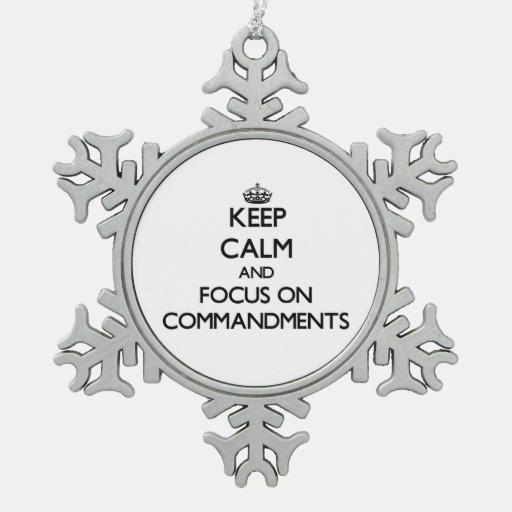 Guarde la calma y el foco en mandamientos adornos