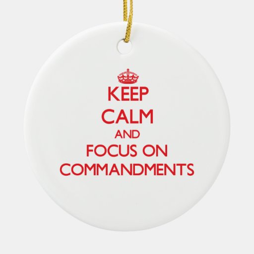 Guarde la calma y el foco en mandamientos ornamentos para reyes magos