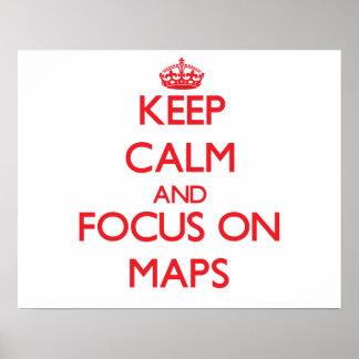 Guarde la calma y el foco en mapas posters