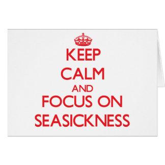 Guarde la calma y el foco en mareo tarjeta de felicitación