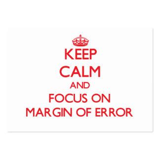 Guarde la calma y el foco en margen de error