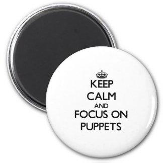 Guarde la calma y el foco en marionetas imanes para frigoríficos