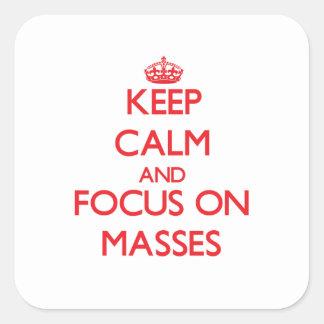 Guarde la calma y el foco en masas colcomanias cuadradas