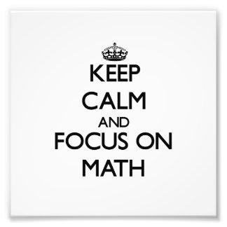 Guarde la calma y el foco en matemáticas fotografía
